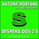 Antoine Montana And Goofiesmackerz Desperados 2.0