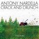 Antony Nardella & Crack and Crunch Scissor Hasj