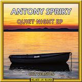 Quiet Night EP(Cut Version) by Antony Spriky mp3 download