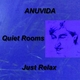 Anuvida Quiet Rooms - Just Relax