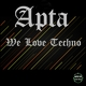 Apta We Love Techno