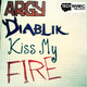 Argy and Diablik Kiss My Fire