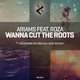 Ariams feat. Roza - Wanna Cut the Roots