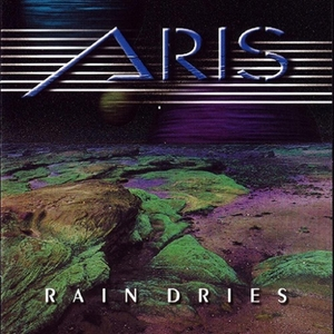 Aris - Rain Dries (Artist Music)