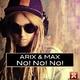 Arix & Max - No! No! No!