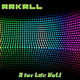 Arkall A for Life, Vol. 1