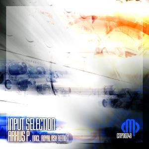 Arkus P. - Input Selection (Contempt Music Production)