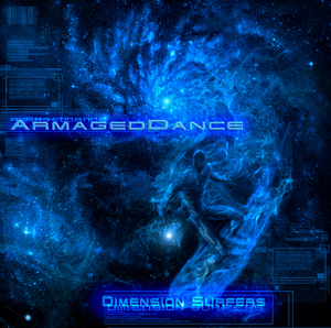 Armageddance - Dimension Surfers (Phototropic Records)