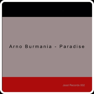 Arno Burmania - Paradise  (Jssst Records)