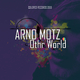 Arno Motz  Othr World