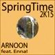Arnoon feat. Enna! Springtime 2K15