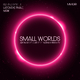 Aron Scott & Gael feat. Nathan Brumley Small Worlds(Remixes, Pt. 1)