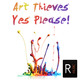 Art Thieves Yes Please!