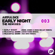 Artful Dice Early Night Remixes