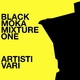Artisti Vari Black Moka Mixture One