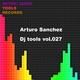 Arturo Sanchez DJ Tools, Vol. 027