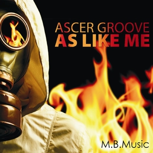 Ascer Groove - As Like Me (M.B.Music)