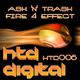 Ash 'n' Trash Fire 4 Effect EP