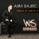 Asim Bajric Takva si kakva si