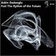 Askin Dedeoglu Feel the Rhythm of the Future