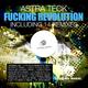 Astra Teck Fucking Revolution