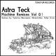 Astra Teck Machine Remixes, Vol. 1