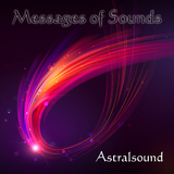 Messages of Sounds by Astralsound mp3 download