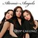 Atomic-Angels Stop Calling