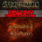 Supernatural Disturbance by Atomic Shamen mp3 download