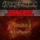 Atomic Shamen Supernatural Disturbance
