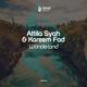 Attila Syah & Kareem Fad Wonderland