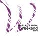 Audio Bug & Mintec Weekend