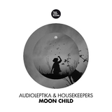 Moon Child by Audioleptika & HouseKeepers mp3 download