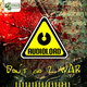 Audiolord Don´t Go 2 War