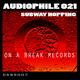 Audiophile 021 Subway Hopping