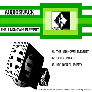 Audiosnack - The Unknown Element (Karo-Records)