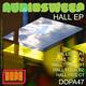 Audiosweep Hall Ep