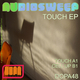 Audiosweep Touch Ep