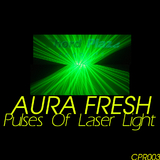 Pulses of Laser Light by Aura Fresh mp3 download
