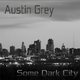 Austin Grey - Some Dark City