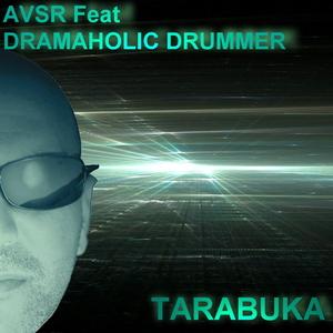 Avsr Feat Drumaholic Drummer - Tarabuka (Avsr Records)