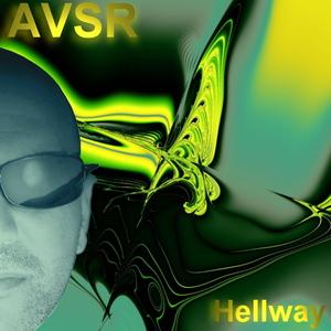 Avsr - Hellway (Avsr Records)