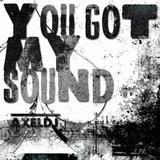 You Got My Sound by Axeldj mp3 download