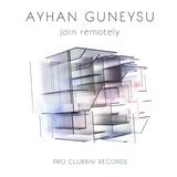 Join Remotely by Ayhan Guneysu mp3 downloads
