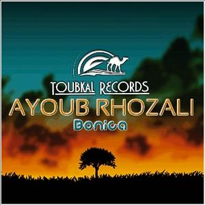 Ayoub Rhozali - Bonica (Toubkal Records)