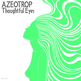 Thoughtful Eyes by Azeotrop mp3 download