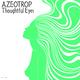 Azeotrop Thoughtful Eyes