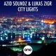 Azid Soundz & Lukas Zigr City Lights