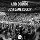 Azid Soundz Just Came Rockin'