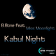 B. Bone feat. Miss Moonlight Kabul Night